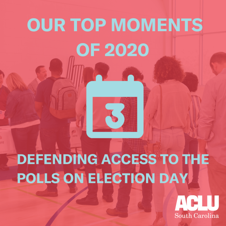 For the past 50 years, the ACLU of South Carolina has worked to ensure access to the ballot. This year, in the face of one of the most consequential elections of our lifetime, we expanded this work to ensure that every vote counted.