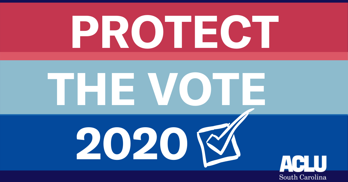"Navy background with red and blue stripes. Text is white and reads ""protect the vote 2020"" with white ACLU-SC logo in bottom right corner."